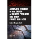 Analyzing Friction in the Design of Rubber Products and Their Paired Surfaces