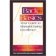 Back to Basics: Your Guide to Manufacturing Excellence (Resource Management)