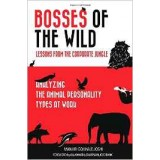 Bosses of the Wild: Lessons from the Corporate Jungle