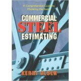 Commercial Steel Estimating: A Comprehensive Guide to Mastering the Basics