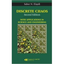 Discrete Chaos: With Applications In Science And Engineering [With Cdrom] 2Nd Edition
