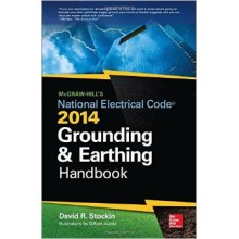 McGraw-Hill's NEC 2014 Grounding and Earthing Handbook