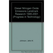 Diesel Nitrogen Oxide Emissions Landmark Research 1995-2001 (Progress in Technology)