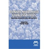 Powder Metallurgy Stainless Steels