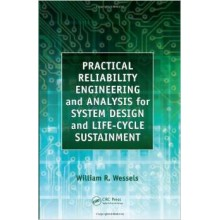 Practical Reliability Engineering and Analysis for System Design and Life-Cycle Sustainment