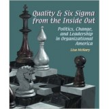 Quality & Six Sigma from the Inside Out