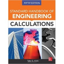 Standard Handbook of Engineering Calculations, Fifth Edition