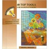 40 TOP TOOLS FOR MANUFACTURERS: A GUIDE FOR IMPLEM