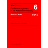 Process Audit - Production equipment - Product creation process / unit production