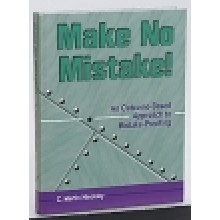 Make No Mistake!: An Outcome-Based Approach to Mis
