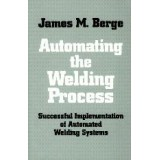Automating the Welding Process
