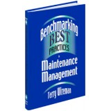 Benchmarking Best Practices in Maintenance Managem