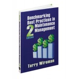 Benchmarking Best Practices in Maintenance Management 2nd ed