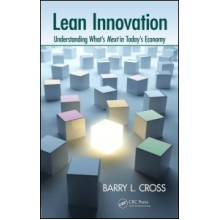 Lean Innovation 'Understanding What's Next in Today's Economy'