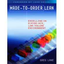 MADE-TO-ORDER LEAN: EXCELLING IN A HIGH-MIX, LOW-V